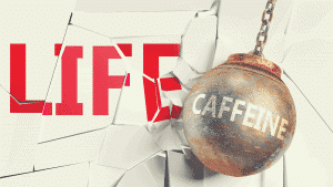 wrecking ball with the word caffeine hitting on the word life