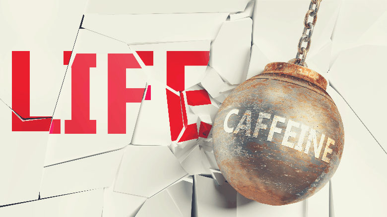 Caffeine and life - pictured as a word Caffeine and a wreck ball to symbolize that Caffeine can have bad effect and can destroy life, 3d illustration, how long after waking to have coffee